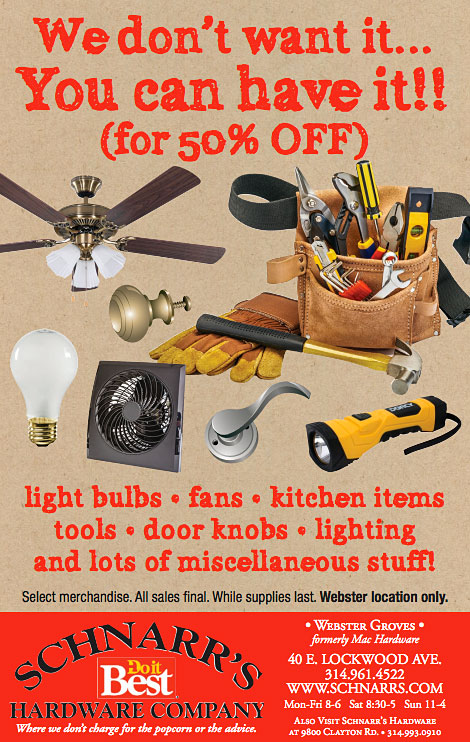 50% off selected items at Schnarr's Hardware in Webster Groves