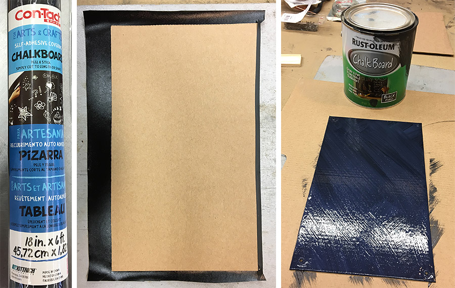 Cover a piece of scrap cardboard with contact paper, then paint over with chalkboard paint